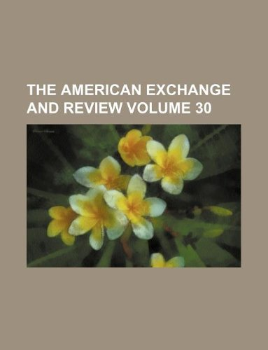 Download The American exchange and review Volume 30 pdf epub