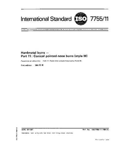 ISO 7755-11:1984, Hardmetal burrs - Part 11 : Conical pointed-nose burrs (style M)