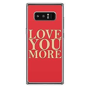 Samsung Note 8 Transparent Edge Phone Case Love You More Phone Case Girl Phone Case Fashion Phone Case Red