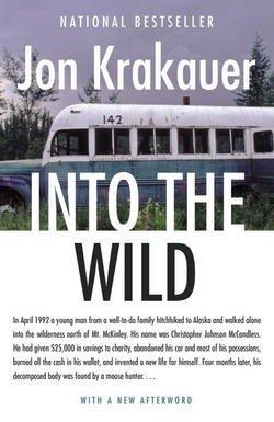 Jon Krakauer: Into the Wild (Paperback); 1997 Edition