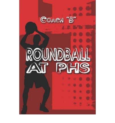 Roundball at Phs (Paperback) - Common pdf epub