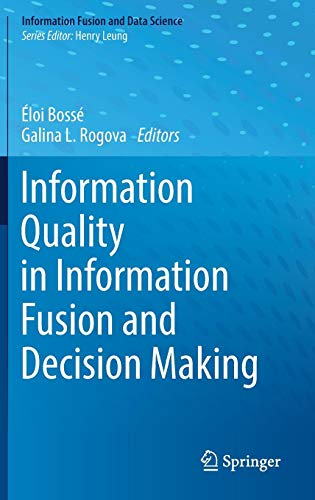 (Information Quality in Information Fusion and Decision Making (Information Fusion and Data Science))