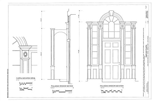 - Historic Pictoric Blueprint Diagram Palladian Window, Capital Elevation - Pineville Chapel, State Road S-8-204, Pineville, Berkeley County, SC 44in x 30in
