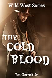 The Cold Blood: Wild West Series