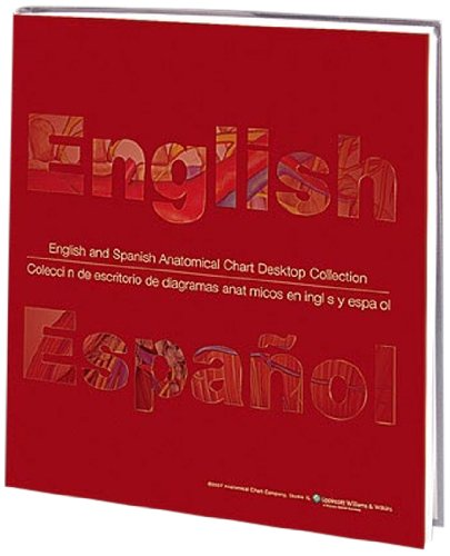 English/Spanish Anatomical Chart Desktop Collection: 34 Comprehensive Anatomy and Disease Topics Presented in Both English and Spanish (Flat Poster Collection)
