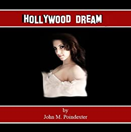 Hollywood Dream by [Poindexter, John]