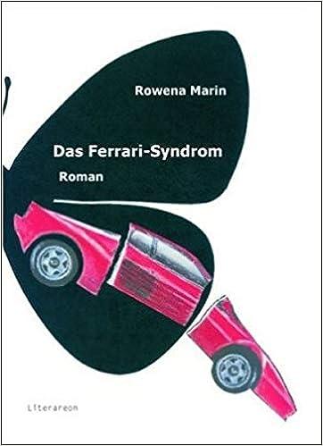 Das Ferrari Syndrom Literareon Amazon De Marin Romana Bücher
