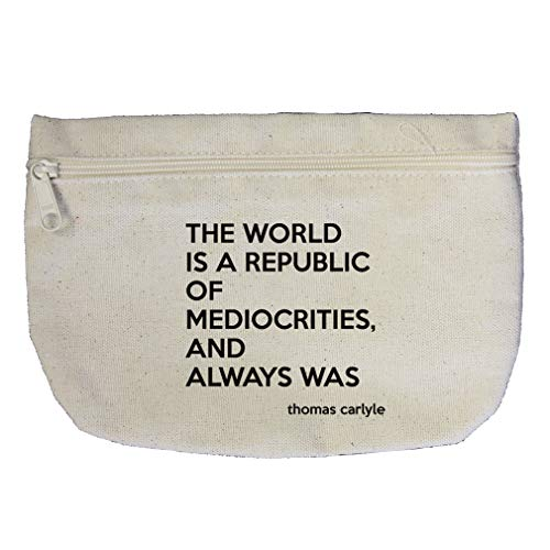 Is Mediocrities, And Always Was (Thomas Carlyle) Cotton Canvas Makeup Bag