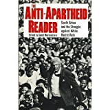 Anti-Apartheid Reader : South Africa and the Struggle Against White Racist Rule, , 0802151019