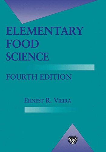 Elementary Food Science (Food Science Text Series)