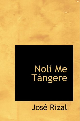 Noli Me Tangere (Bibliobazaar Reproduction) (Latin Edition) from Brand: BiblioLife
