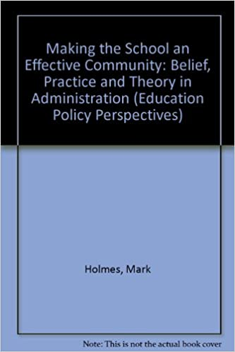 Ebook Ebook-Downloads Making the school an effective community : belief, practice, and theory in school administration [Education policy perspectives] by Mark Holmes PDF iBook PDB