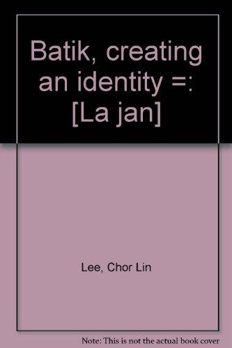 Singapore National Costume (Batik: Creating an Identity / La ran)