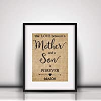 Mother Son gift -The Love Between Mother & Son is Forever - Burlap Print, Mother's gift from SON, Mother's day Gift