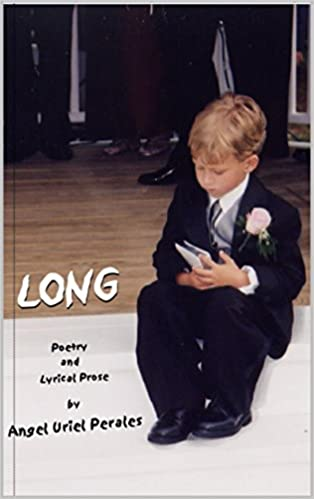 Long: Poetry and Lyrical Prose