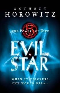 Le Pouvoir des Cinq, Tome 2 : Evil Star par Horowitz