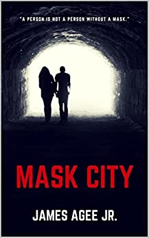 Mask City by [Agee Jr., James]