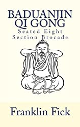 The Seated Eight Section Brocade is an ancient set of exercises designed to stimulate and to cleanse the energy channels of the body, remove obstructions from these channels, strengthen the internal organs, and bring the channels and organs into harm...