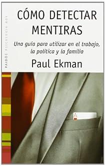 Cómo detectar mentiras par Ekman