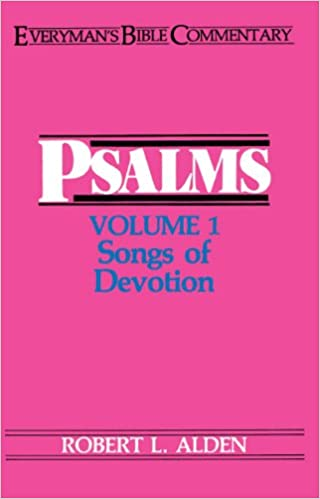 Psalms: v. 1 (Everyman's Bible Commentary Series)