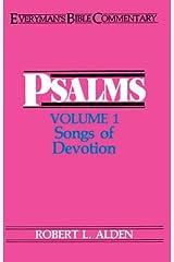 Psalms Volume 1- Everyman's Bible Commentary: Songs of Devotion (Everyman's Bible Commentaries) (v. 1)