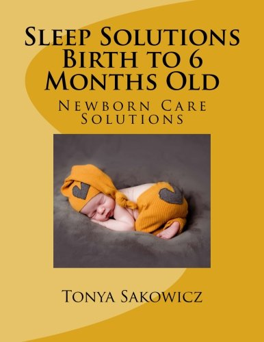 Download Sleep Solutions Birth to 6 Months Old pdf