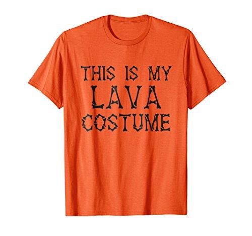 This is my Lava Costume T-Shirt Halloween Costume -