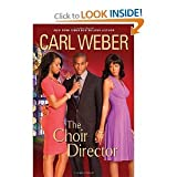 Carl Weber'sThe Choir Director [Hardcover](2011)