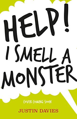 Help! I Smell a Monster (English Edition)