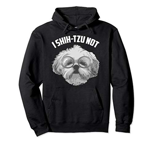 I Shih-Tzu Not Hoodie | Cool Adorable I Heart Dogs Hood Gift