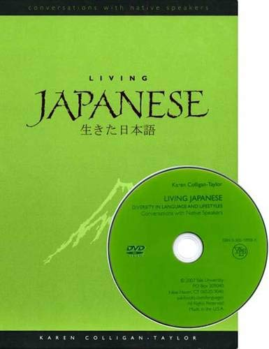 Living Japanese: Diversity in Language and Lifestyles (Conversations with Native Speakers)