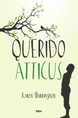 Amazon.com: Querido Atticus (FICCIÓN YA) (Spanish Edition ...