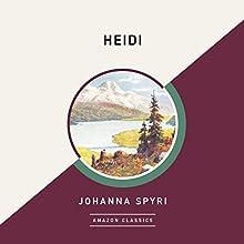Heidi (AmazonClassics Edition) Audiobook by Johanna Spyri Narrated by Emily Sutton-Smith