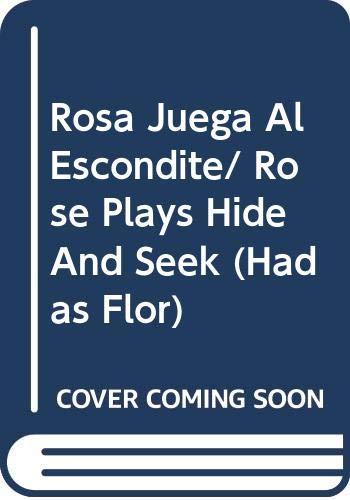 Rosa Juega Al Escondite/ Rose Plays Hide And Seek (Hadas Flor) Cicely Mary Barker
