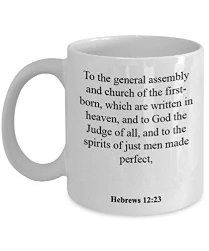 Hebrews 12 23 Coffee Mug/Cup - Inspirational Bible Verse/Psalm Gift: