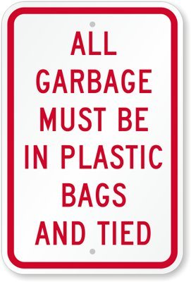 SmartSign Adhesive Vinyl Label, Legend 'All Garbage Must be in Plastic Bags and Tied', 9' high x 6' wide, Red on White