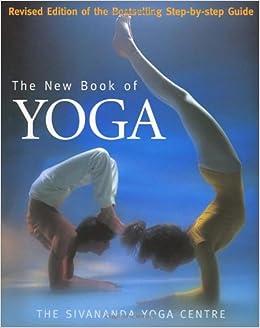 The New Book Of Yoga: Amazon.es: Sivananda Yoga Centre ...