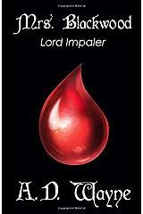 Mrs. Blackwood (Lord Impaler) Paperback