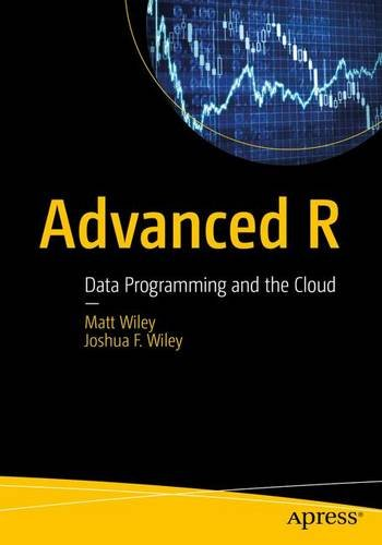 PDF⋙ Advanced R: Data Programming and the Cloud by Matt
