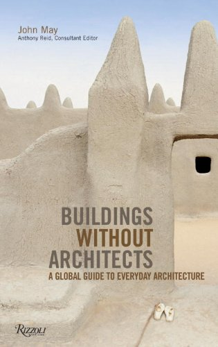 Buildings without Architects: A Global Guide to Everyday Architecture ebook