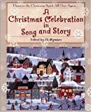 img - for A Christmas Celebration in Song and Story book / textbook / text book