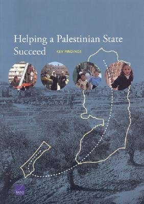 Books : Helping a Palestinian State Succeed(Hardback) - 2005 Edition