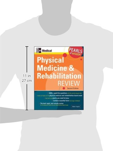 Physical Medicine and Rehabilitation Review: Pearls of Wisdom, Second Edition