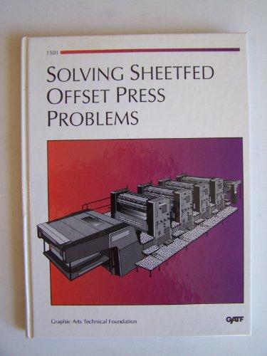 Solving Sheetfed Offset Press Problems/Order No. 1501 ()