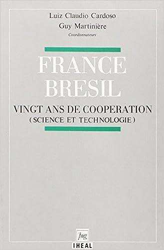 Livre gratuits en ligne France/Bresil 20 Ans de Cooperation epub pdf