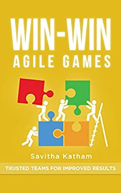 Win-Win Agile Games:: Trusted teams for improved results