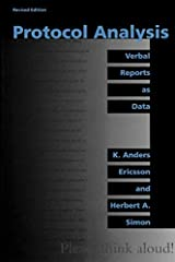 Protocol Analysis - Rev'd Edition: Verbal Reports as Data Paperback