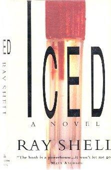 Iced:: A Novel
