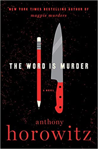 Amazon.com: The Word Is Murder: A Novel (A Hawthorne and Horowitz Mystery)  (9780062676788): Horowitz, Anthony: Books