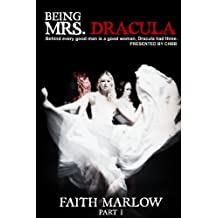 Being Mrs. Dracula (Being Mrs. Dracula Series Book 1)